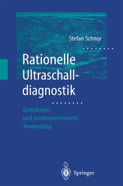 Rationelle Ultraschalldiagnostik von Schnur,  Stefan