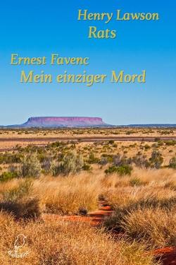 Rats / Mein einziger Mord von Favenc,  Ernest, Lawrence,  Shawnee, Lawson,  Henry