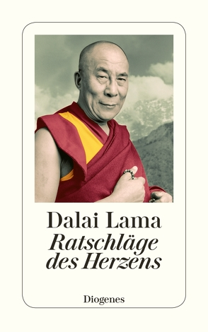 Ratschläge des Herzens von Dalai Lama, Fischer-Schreiber,  Ingrid