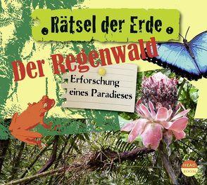 Rätsel der Erde: Der Regenwald von Singer,  Theresia, Wakonigg,  Daniela