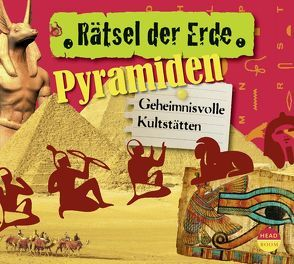 Rätsel der Erde: Pyramiden von Singer,  Theresia, Wakonigg,  Daniela