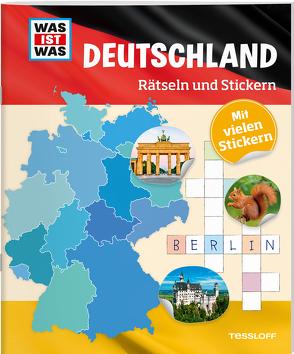 WAS IST WAS Rätseln und Stickern: Deutschland von Kunze,  Anja, Michna,  Janina