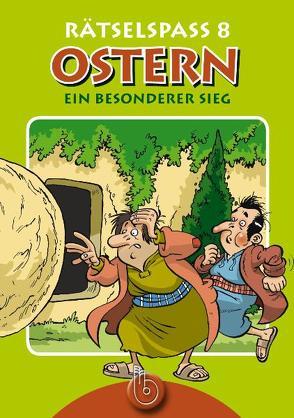 Rätselspaß 8 – Ostern von Wüst,  Lydia