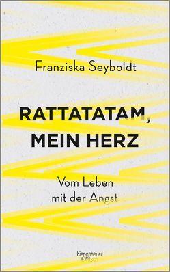 Rattatatam, mein Herz von Seyboldt,  Franziska
