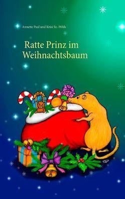 Ratte Prinz im Weihnachtsbaum von Paul,  Annette, Sz.-Pöhls,  Krisi
