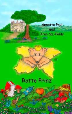 Ratte Prinz von Paul,  Annette, Sz.-Pöhls,  Krisi