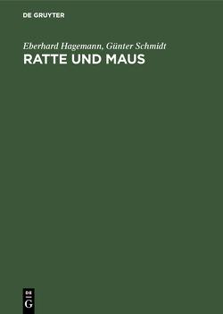 Ratte und Maus von Hagemann,  Eberhard, Schmidt,  Günter