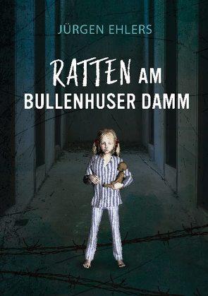 Ratten am Bullenhuser Damm von Ehlers,  Jürgen