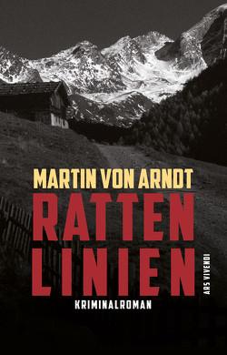 Rattenlinien (eBook) von Arndt,  Martin von