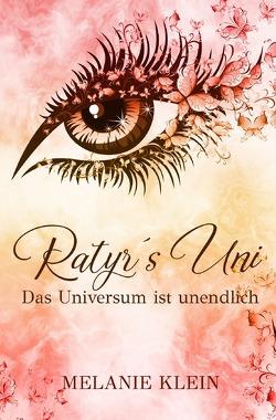 Ratyr´s Uni / Ratyr´s Uni Band 1 von Klein,  Melanie