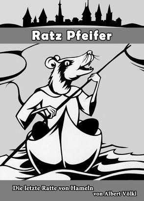 Ratz Pfeifer von Völkl,  Albert