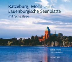 Ratzeburg, Mölln und die Lauenburgische Seenplatte von Ebelt,  Thomas, Stutz,  Reno