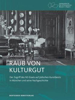 Raub von Kulturgut von Schleusener,  Jan