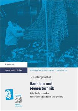 Raubbau und Meerestechnik von Ruppenthal,  Jens