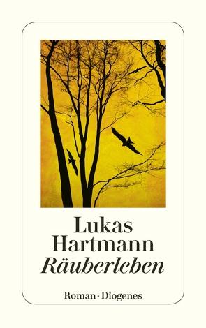 Räuberleben von Hartmann,  Lukas