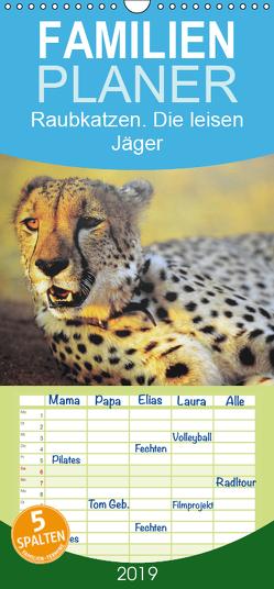 Raubkatzen. Die leisen Jäger – Familienplaner hoch (Wandkalender 2019 , 21 cm x 45 cm, hoch) von Stanzer,  Elisabeth
