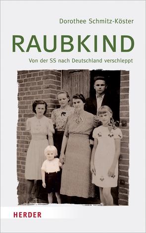 Raubkind von Schmitz-Köster,  Dorothee