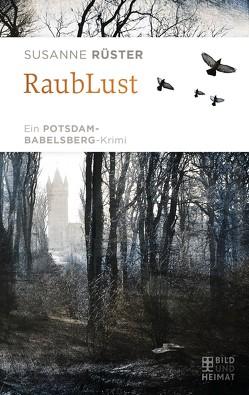 RaubLust von Rüster,  Susanne