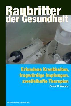 Raubritter der Gesundheit von M. Warnusz,  Ferenc