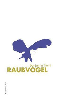 Raubvogel von Tienti,  Benjamin