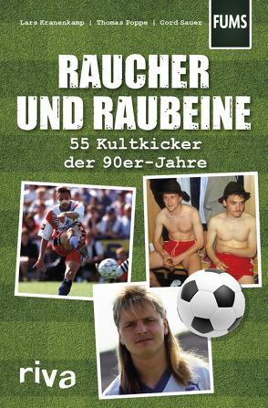 Raucher und Raubeine von Kranenkamp,  Lars, Poppe,  Thomas, Sauer,  Cord