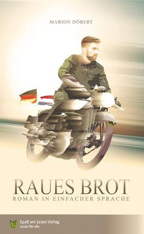 Raues Brot von Döbert,  Marion, Spaß am Lesen Verlag GmbH