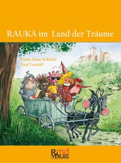 RAUKA im Land der Träume von Fassold,  Paul, Schöbel,  Karin Anne