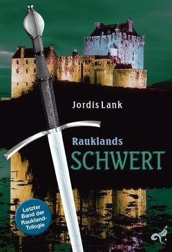 Raukland Trilogie von Lank,  Jordis
