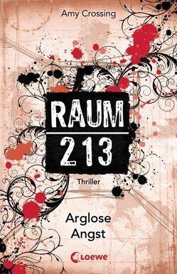 Raum 213 – Arglose Angst von Crossing,  Amy