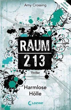 Raum 213 – Harmlose Hölle von Crossing,  Amy