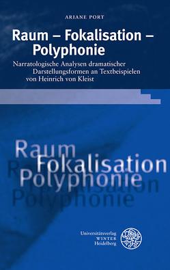Raum – Fokalisation – Polyphonie von Port,  Ariane