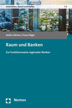Raum und Banken von Flögel,  Franz, Gärtner,  Stefan