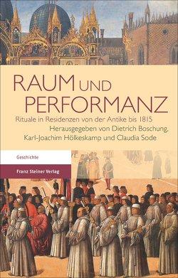 Raum und Performanz von Boschung,  Dietrich, Hölkeskamp,  Karl-Joachim, Sode,  Claudia