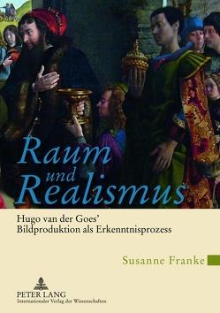 Raum und Realismus von Franke,  Susanne