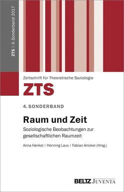 Raum und Zeit von Anicker,  Fabian, Henkel,  Anna, Laux,  Henning
