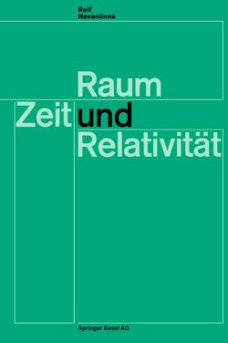 Raum, Zeit und Relativität von Nevanlinna,  R.
