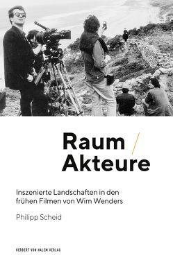 Raum/Akteure von Scheid,  Philipp
