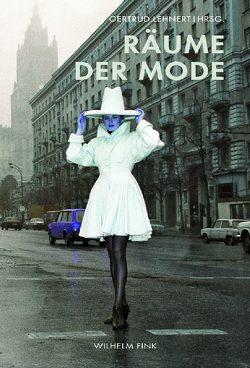 Räume der Mode von Lehnert,  Gertrud