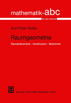 Raumgeometrie von Müller,  Kurt Peter