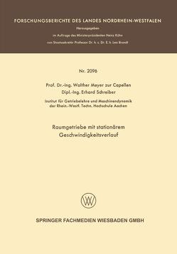 Raumgetriebe mit stationärem Geschwindigkeitsverlauf von Capellen,  Walther Meyer