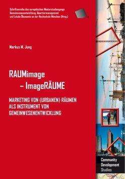 RAUMimage – ImageRÄUME von Jung,  Markus M