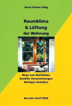 Raumklima & Lüftung der Wohnung von Fischer-Uhlig,  Horst