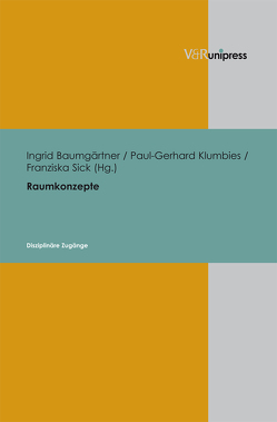 Raumkonzepte von Baumgärtner,  Ingrid, Klumbies,  Paul-Gerhard, Sick,  Franziska