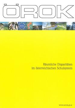 Räumliche Disparitäten im österreichischen Schulsystem. Strukturen, Trends und politische Implikationen von Fassmann,  Heinz