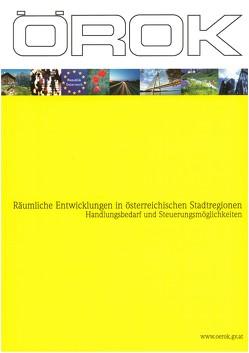 Räumliche Entwicklungen in österreichischen Stadtregionen