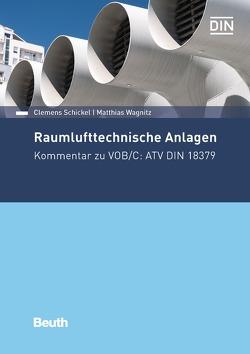 Raumlufttechnische Anlagen von Schickel,  Clemens, Wagnitz,  Matthias