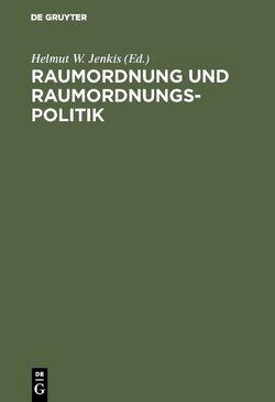 Raumordnung und Raumordnungspolitik von Jenkis,  Helmut W.