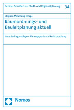 Raumordnungs- und Bauleitplanung aktuell von Mitschang,  Stephan