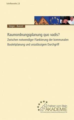Raumordnungsplanung quo vadis? von Blotevogel,  Hans H., Bunzel,  Arno, Reidt,  Olaf, Runkel,  Peter, Siedentop,  Stefan, Steger,  Christian O, Uechtritz,  Michael