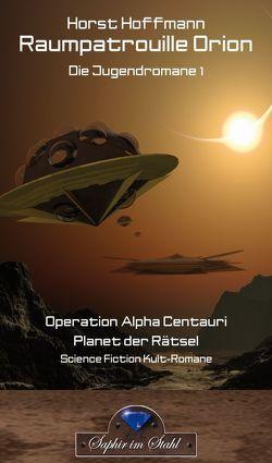Raumpatrouille Orion von Hoffmann,  Horst